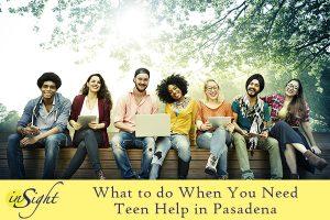 Teen Help Pasadena